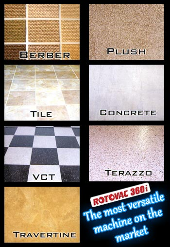 Berber Plush Tile Concrete VCT Terazzo Travertine The most Versatile cleaning machine on the market